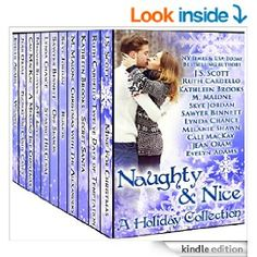 Naughty & Nice: A Holiday Collection - Kindle edition by J. S. Scott, Ruth Cardello, Kathleen Brooks, M Malone, Skye Jordan, Sawyer Bennett, Lynda Chance, Melanie Shawn, Cali MacKay, Jean Oram, Evelyn Adams. Romance Kindle eBooks @ Amazon.com.