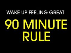 """""""The 90-Minute Rule"""" That Helps You Wake Up Feeling Great Every Morning"""
