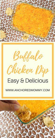Buffalo Chicken Dip: An Easy & Delicious Recipe
