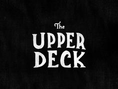 The Upper Deck by James Graves