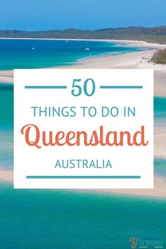 50 Things to do in Queensland, Australia. Best things to see and do in this beautiful state. Is Australia on your bucket list? Don't miss this state!