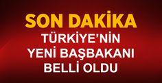 İşte Türkiye'nin Yeni Başbakanı - Pusula İstanbul Gazetesi