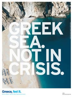 Greek Sea Not in Crisis ! Visit Greece this year and enjoy the wonderful tourism resources it has to offer