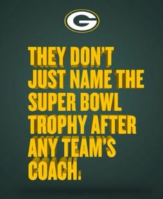 """They don't just name the Super Bowl Trophy after any team's coach"" #VinceLombardi #Lombardi #Coach #LombardiTrophy #SuperBowlTrophy #SuperBowl #Legend #LegendsNeverDie #NameShallSurvive #History #GreenBayPackers #PackAttack #GoPackGo #Shareholder #Owner #Cheesehead #GreenBay #Packers #Wisconsin #GreennYellow #FballAddict #Football #Leather #50ydLine #TouchDown #3rdDown4What #Spiral #NFL #Love #Passion #TrueLove"