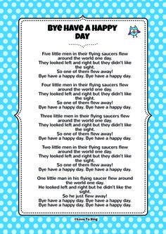 Bye Have a Happy Day. Download the FREE lyrics PDF from our website! http://www.childrenlovetosing.com/kids-song/bye-have-a-happy-day/