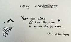 26th Creativity Challenge: Handwriting Day 2015 - You alone will have the stars as no one else has them