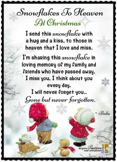 Snowflakes To Heaven At Christmas. Rest In Peace! Heaven Poems, Heaven Quotes, Angels In Heaven, Miss You Dad, Mom And Dad, Missing Loved Ones, Missing Family, Missing Dad, Grief Poems