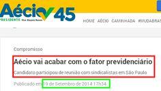 Fora PSDB(Partido Salafrários do Brasil) • Aécio Neves se contradiz e afirma que não prometeu fim do fator previdenciário