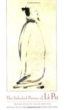 The Selected Poems of Li Po New Directions https://www.amazon.com/dp/0811213234/ref=cm_sw_r_pi_awdb_x_-Mhnyb9PWB0W4