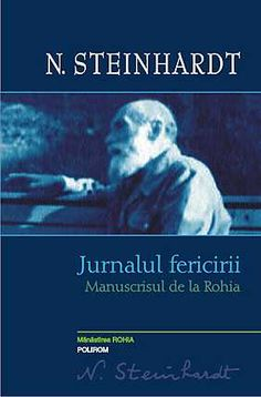 Books Type PDF Jurnalul fericirii Manuscrisul de la Rohia (PDF, ePub, Mobi) by Steinhardt N. Books Online for Read Reading Online, Books Online, Carti Online, Free Pdf Books, Good Books, Amazing Books, Kindergarten, Inspiration, Kindergartens