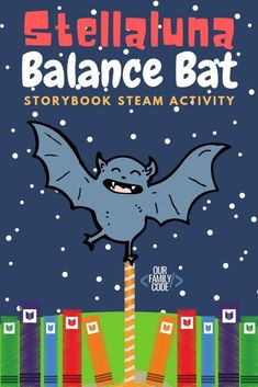 Learn about the center of gravity with this Stellaluna balance bat storybook STEAM activity.