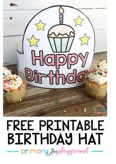 Free Printable Birthday Hat #kindergarten #birthday #preschool