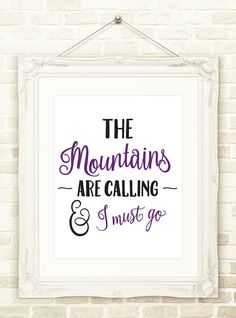 The Mountains Are Calling, Adventure Wall Art INSTANT DOWNLOAD, Printable Art, Mountain Print, Adventure Poster, Travel Print, by CopperAndToad on Etsy