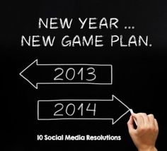 10 Social Media Resolutions for 2014