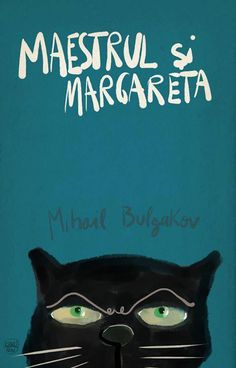 Romanian cover of one of my favourite books, The Master and Margarita by Mikhail Bulgakov Best Book Covers, Book Cover Art, Book Cover Design, Book Design, Cover Books, Design Ideas, The Master And Margarita, Giant Cat, Book Jacket