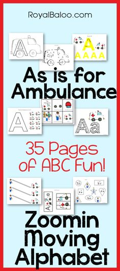 Aa is for Ambulance Printables. Part of Zoomin Moving Alphabet 9 Month Old Baby Activities, Letter Activities, Classroom Activities, Preschool Activities, Preschool Prep, Free Preschool, Preschool Printables, Kindergarten Worksheets, Teaching The Alphabet