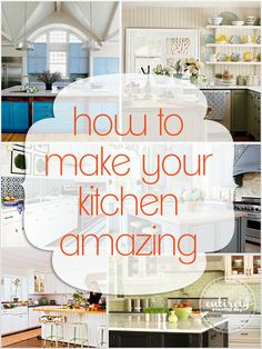 How To Make Your Kitchen Amazing! ----want to read but also love the blues in these pics!!