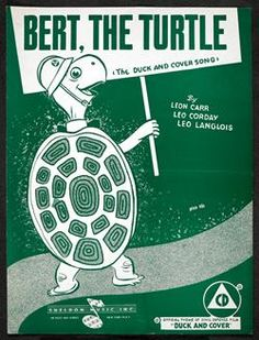 From the Americas blog post 'Bert the Turtle: or, how they learned to stop worrying and love the bomb'. Image: Bert, the Turtle: 'The Duck and Cover Song', Leon Carr, Leo Corday & Leo Langlois. 1953 © Sheldon Music Inc.