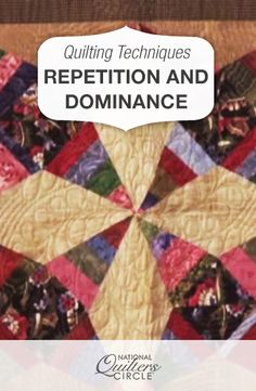 Quilting Techniques: Repetition and Dominance  #LetsQuilt