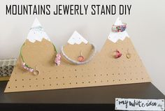 MOUNTAINS JEWERLY STAND DIY