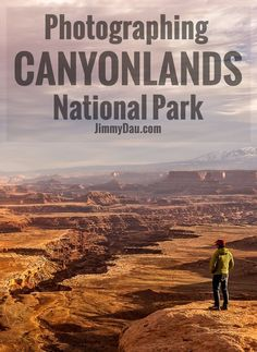 An overview of the various sites within Canyonlands National Park. Article includes photography tips on capturing the best photos. You'll want to add Canyonlands to your Utah travel plans.