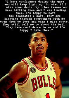 Derrick Rose <3 now only if your brother would either have that confidence or STFU