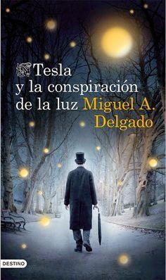 Tesla y la conspiración de la luz.