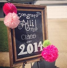 Personalized Celebration for the High School Graduate: big chalkboard sign with hand-drawn font