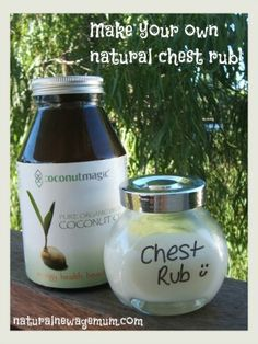 Make your own natural chest rub with coconut oil and essential oils.
