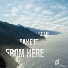 """""""Take it from here"""" Six60 Song Quote Lied Zitat"""
