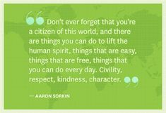 Civility, respect, kindness, character