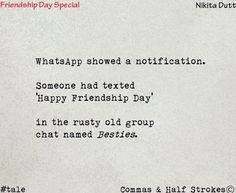 The Scribbled Stories. Real Friendship Quotes, Happy Friendship Day, Bff Quotes, Best Friend Quotes, True Quotes, Funny Quotes, Deep Quotes, Tiny Stories, Inspirational Poems