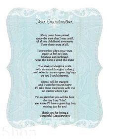 Grandmother from Bride Poem Card. Easy to make on a computer. Sure to create tears :) Grandma Quotes, Mom Quotes, Qoutes, Life Quotes, Mother Poems, Mother And Father, Grandmother Poem, Grandmothers, In Loving Memory Quotes
