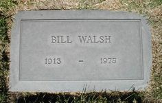 """Bill Walsh - Renowned motion picture writer/producer of the 1950's, 60's, and 70's. Wrote and/or produced many wholesome family movies for Walt Disney, among them """"The Shaggy Dog,"""" """"The Absent-Minded Professor,"""" """"Mary Poppins,"""" """"That Darn Cat!,""""The Love Bug,"""" """"Bednobs and Broomsticks,"""" and """"Herbie Rides Again,"""" plus many others. He won the Writer's Guild of America award for 'Best Written American Musical' (""""Mary Poppins"""")."""