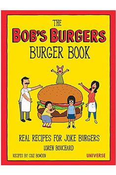 "The Official ""Bob's Burgers"" Cookbook Is Coming Soon"