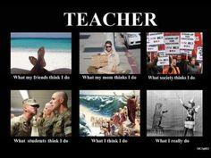 Teacher- Hahahaha there is soooo much truth here!