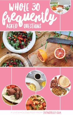 Whole30 Frequently Asked Questions   http://tazandbelly.com
