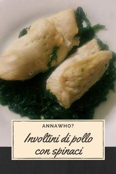 Involtini di pollo con spinaci ☼ Light e Buono Ricette light con pollo secondi veloci facili