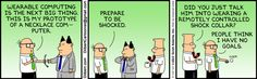 I think Dilbert has Google Glass figured out... - Imgur