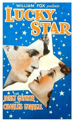"""""""Lucky Star"""" film poster - 1929, directed by Frank Borzage, starring Janet Gaynor, Charles Farrell, Guinn 'Big Boy' Williams - watched July 31, 2012"""