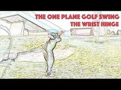 The One Plane Golf Swing - The Wrist Hinge - Bing video One Plane Golf Swing, Johnny Miller Golf, Iron Games, First Plane, Best Iron, Modern Games, Bing Video, Trafford, The One