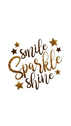 Smile you got this shared by KimmyKATS on We Heart It – Unique Wallpaper Quotes Sparkle Quotes, Gold Quotes, Cute Quotes, Happy Quotes, Positive Quotes, Smile Quotes, Qoutes, Citations Instagram, Instagram Quotes