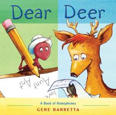 Dear Deer: A Book of Homophones by Gene Barretta #Books #Kids #Grammar #Homophones