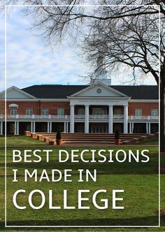 10 Best Decisions I Made in College: Get Involved, Study Abroad, Try New Things + More | Gina Alyse