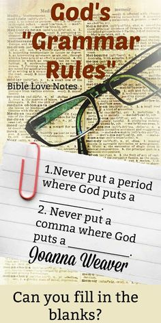 """Joanna Weaver has described some Biblical """"Grammar Rules"""" which have nothing to do with writing but everything to do with life. This 1-minute devotion explains. #BibleLoveNotes #Bible Faith Quotes, Wisdom Quotes, Bible Quotes, Prayer Scriptures, Bible Verses, Scripture Study, Done With Life, Bible Love, Grammar Rules"""