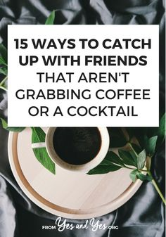 Want to deepen and strengthen your friendships? There are lots of ways to catch up with your friends that are more meaningful than grabbing coffee! Life Advice, Relationship Advice, Relationships, Good To Know, Feel Good, Women Friendship, Be A Better Person, Life Skills, Self Improvement
