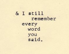 And i still remember...