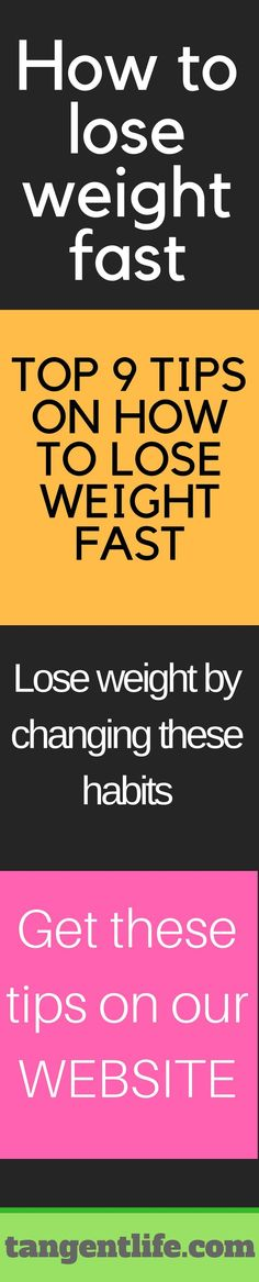How to lose weight fast top 9 tips and habits to change to lose weight fast. #how #lose #weight #fast how to lose weight fast for teens how to lose weight fast in a week how to lose weight fast without exercise how to lose weight fast abs how to lose weight fast for men how to lose weight fast for lazy people how to lose weight fast 10 pounds how to lose weight fast flat stomach how to lose weight fast woman how to lose weight fast detox how to lose weight fast 30 day. Easy