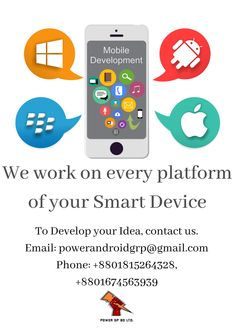 We work on every platform of Smart Devices! For your desired one, contact us.  Email: powerandroidgrp@gmail.com Phone: +8801815264328, +8801674563939  #google #business #job #programming #code #studio #skill #android #ios #website #webdevelopment #iTunes #playstore #apps #top_software_developer #top_android_developer #best_it_company #Marketing #Business #Software #Apps #Mobile #Entrepreneur #Sales #Digital #Tools #power_gp_bd_limited Software Apps, Business Software, Android Developer, Contact Us, Web Development, Programming, Itunes, Ios, Entrepreneur
