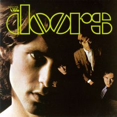 THE DOORS.If anyone knows me well.You'd know how much I worship The Doors and Jim Morrison. One of the best poetic/psychadelic rock bands of all time Iconic Album Covers, Greatest Album Covers, Rock Album Covers, Classic Album Covers, Music Album Covers, Music Albums, Music Music, Pink Floyd Album Covers, Soul Music
